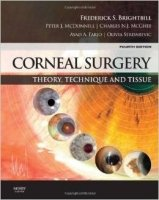 Corneal Surgery : Theory Technique and Tissue 4th Ed.