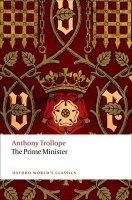 THE PRIME MINISTER (Oxford World´s Classics New Edition)