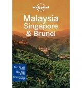 Malaysia, Singapore and Brunei (Lonely Planet)