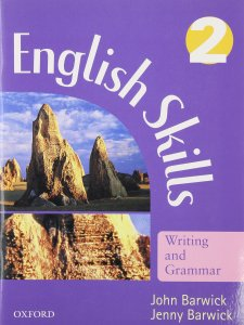 ENGLISH SKILLS: WRITING AND GRAMMAR 2