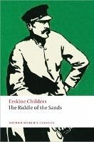 THE RIDDLE OF THE SANDS: A Record of Secret Service (Oxford World´s Classics New Edition)
