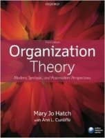 Organization Theory : Modern, Symbolic, and Postmodern Perspectives 3rd Ed.