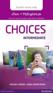 Choices Intermediate eText & MEL Access Card