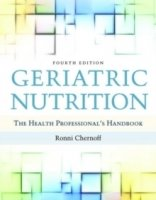 Geriatric Nutrition: The Health Professional's Handbook, 4th ed.