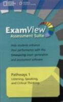 PATHWAYS LISTENING, SPEAKING AND CRITICAL THINKING 1 ASSESSMENT CD-ROM WITH EXAMVIEW