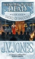 THE SWORD OF SHADOWS: BOOK 4: WATCHER OF THE DEAD