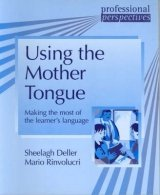 PROFESSIONAL PERSPECTIVES SERIES: USING THE MOTHER TONGUE