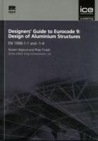 Designers' Guide to Eurocode 9: Design of Aluminium Structures