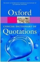 OXFORD CONCISE DICTIONARY OF QUOTATIONS 5th Edition (Oxford Paperback Reference)
