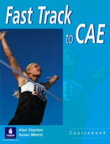 Fast Track to C.A.E. - Coursebook