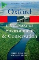 OXFORD DICTIONARY OF ENVIRONMENT AND CONSERVATION Second Edition (Oxford Paperback Reference)