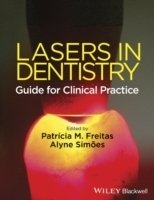 Lasers in Dentistry : Guide for Clinical Practice