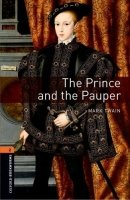 Oxford Bookworms Library New Edition 2 The Prince and the Pauper with Audio CD Pack