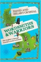 Wordsmiths and Warriors : The English-language Tourist's Guide to Britain