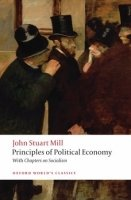 Principles of Political Economy and Chapters on Socialism (Oxford World´s Classics)
