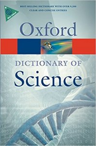 OXFORD DICTIONARY OF SCIENCE 6th Edition (Oxford Paperback Reference)