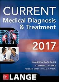 Current Medical Diagnosis and Treatment 2017, 56th Ed.