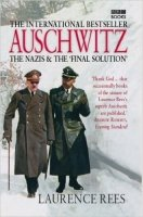 Auschwitz The Nazis & The 'Final Solution'