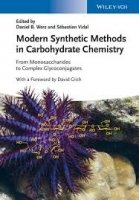 Modern Synthetic Methods in Carbohydrate Chemistry