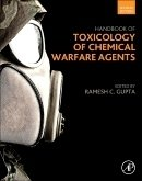 Handbook of Toxicology of Chemical Warfare Agents, 2nd ed.