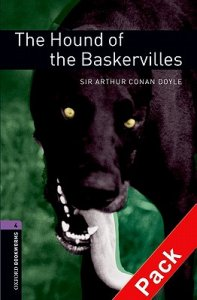 OXFORD BOOKWORMS LIBRARY New Edition 4 HOUND OF BASKERVILLES AUDIO CD PACK