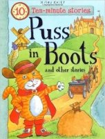 Puss in Boots and Other Stories (10 Minute Children's Stories)