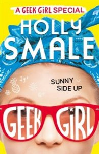Sunny Side Up - A Geek Girl Special