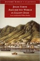 AROUND THE WORLD IN EIGHTY DAYS (Oxford World´s Classics)