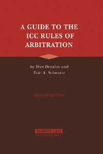 A Guide to the ICC Rules of Arbitration, second edition
