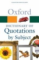 OXFORD DICTIONARY OF QUOTATIONS BY SUBJECT Second Edition (Oxford Paperback Reference)