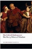 THE MERRY WIVES OF WINDSOR (Oxford World´s Classics New Edition)