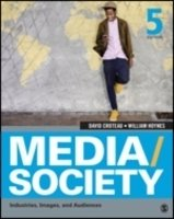 Media/Society : Industries, Images, and Audiences, 5th ed
