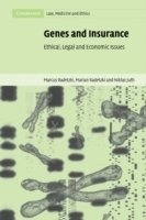 Genes and Insurance : Ethical, Legal and Economic Issues