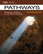 PATHWAYS READING, WRITING AND CRITICAL THINKING FOUNDATIONS STUDENT´S TEXT W/ ONLINE WB ACCESS CODE
