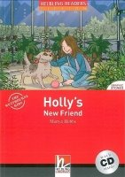 HELBLING READERS FICTION LEVEL 1 RED LINE - HOLLY´S NEW FRIEND + AUDIO CD PACK