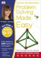 Problem Solving Made Easy (Key Stage 2 - Ages 9-11)