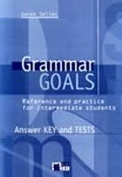 GRAMMAR GOALS Answer Key and Tests