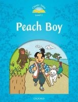CLASSIC TALES Second Edition LEVEL 1 PEACH BOY + AUDIO CD PACK