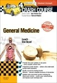 Crash Course General Medicine Updated Print + eBook edition, 4th ed.