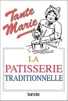 La Patisserie Traditionnelle