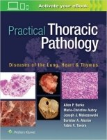 Practical Thoracic Pathology: Diseases of the Lung, Heart, and Thymus