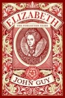 Elizabeth : The Forgotten Years