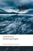 WUTHERING HEIGHTS New Ed. (Oxford World´s Classics New Edition)