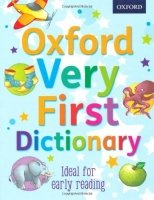 Oxford Very First Dictionary 2012 Edition