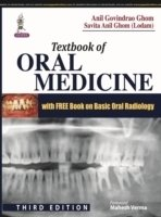 Textbook of Oral Medicine, 3rd Ed.