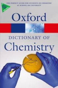 OXFORD DICTIONARY OF CHEMISTRY 6th Edition (Oxford Paperback Reference)