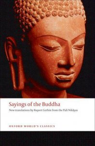 SAYINGS OF THE BUDDHA (Oxford World´s Classics New Edition)