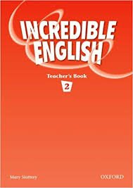 INCREDIBLE ENGLISH 2 TEACHER´S BOOK