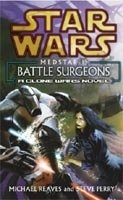 STAR WARS - BATTLE SURGEONS