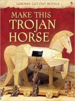 Make This Trojan Horse (Usborne Cut-out Models)